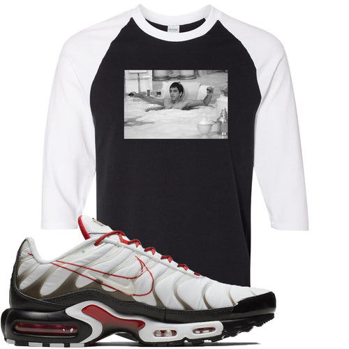 Nike Air Max Plus White University Red Sneaker Match Bathtub Scarface Black and White Raglan T-Shirt