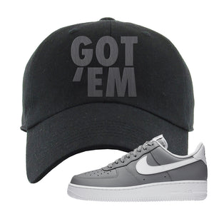 Air Force 1 Low Wolf Grey White Dad Hat | Black, Got Em