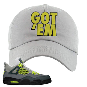 Jordan 4 Neon Sneaker Light Gray Dad Hat | Hat to match Nike Air Jordan 4 Neon Shoes | Got Em