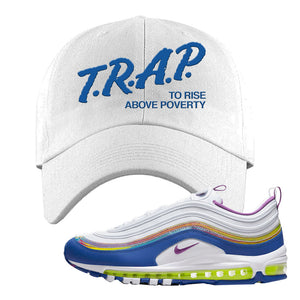 Air Max 97 'Easter' Sneaker White Dad Hat | Hat to match Nike Air Max 97 'Easter' Shoes | Trap to Rise Above Poverty