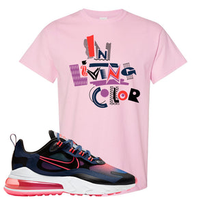 Air Max 270 React WMNS Storm Pink T Shirt | In Living Colors, Light Pink