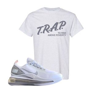 Air Max 720 Utility White T Shirt | Ash, Trap To Rise Above Poverty