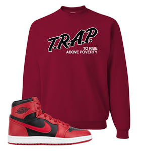 Jordan 1 Hi 85 Varsity Red Sneaker Cardinal Crewneck Sweatshirt | Crewneck to match Jordan 1 Hi 85 Varsity Red Shoes | Trap To Rise Above Poverty