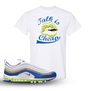 Air Max 97 'Easter' Sneaker White T Shirt | Tees to match Nike Air Max 97 'Easter' Shoes | Talk is Cheap