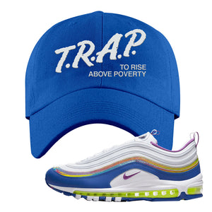 Air Max 97 'Easter' Sneaker Royal Dad Hat | Hat to match Nike Air Max 97 'Easter' Shoes | Trap to Rise Above Poverty