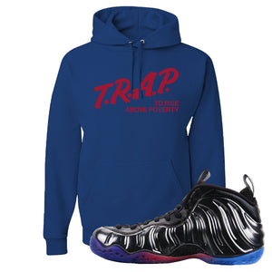 Air Foamposite One QS Gradient Soles Hoodie | Trap To Rise Above Poverty, Royal Blue