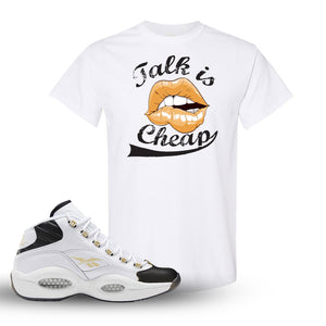 Question Mid Black Toe Sneaker White T Shirt | Tees to match Reebok Question Mid Black Toe Shoes | Talk Is Cheap