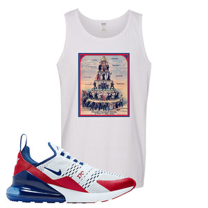 Air Max 270 USA Tank Top | White, Capitalism Pyramid