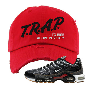 Air Max Plus Remix Pack Distressed Dad hat | Trap To Rise Above Poverty, Red
