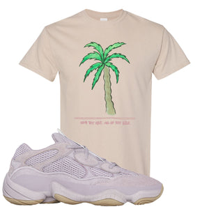 Yeezy 500 Soft Vision Love Thyself Palm Sand Sneaker Hook Up T-Shirt