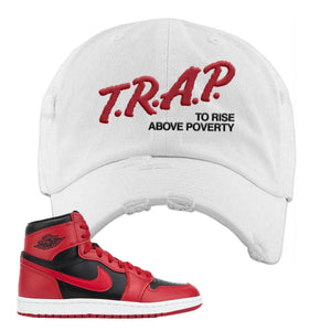 Jordan 1 Hi 85 Varsity Red Sneaker White Distressed Dad Hat | Hat to match Jordan 1 Hi 85 Varsity Red Shoes | Trap To Rise Above Poverty