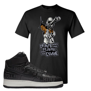 Air Force 1 High Hotline T Shirt | Don't Hate The Playa, Black