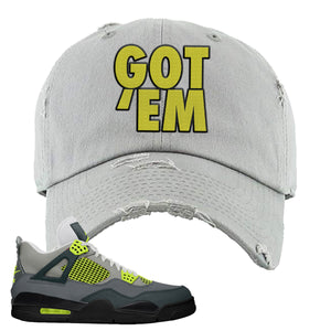 Jordan 4 Neon Distressed Dad Hat | Light Gray, Got Em