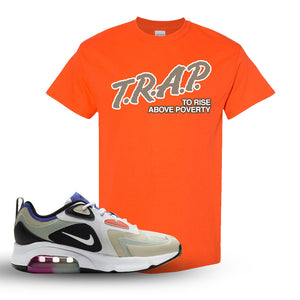Air Max 200 WMNS Fossil Sneaker Orange T Shirt | Tees to match Nike Air Max 200 WMNS Fossil Shoes | Trap To Rise Above Poverty