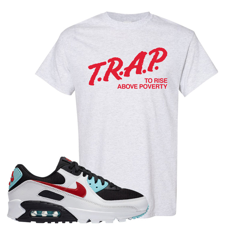 Air Max 90 Bleached Aqua and Chile Red T Shirt | Ash, Trap To Rise Above Poverty