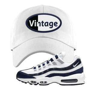 Air Max 95 Essential White / Midnight Navy Dad Hat | White, Vintage Oval