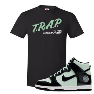 Dunk High All Star 2021 T Shirt | Trap To Rise Above Poverty, Black