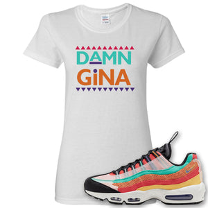 Air Max 95 Black History Month Sneaker White Women's T Shirt | Women's Tees to match Nike Air Max 95 Black History Month Shoes | Damn Gina