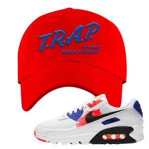 Air Max 90 Paint Streaks Dad Hat | Trap To Rise Above Poverty, Red