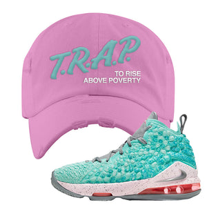 Lebron 17 South Beach Distressed Dad Hat | Trap to Rise Above Poverty, Pink
