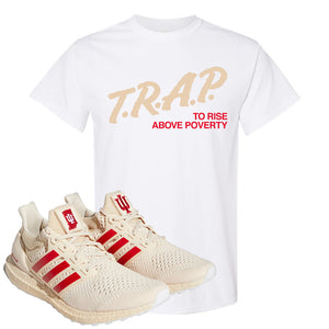 Adidas Ultra Boost 1.0 Indiana T-Shirt | Trap To Rise Above Poverty, White