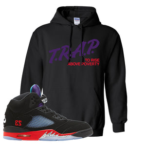 Air Jordan 5 Top 3 Hoodie | Black, Trap To Rise Above Poverty