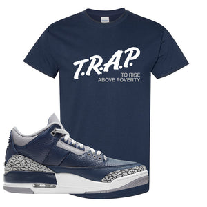 Air Jordan 3 Georgetown T Shirt | Trap To Rise Above Poverty, Navy Blue