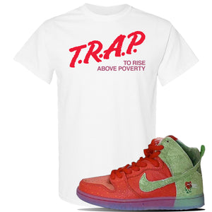 SB Dunk High 'Strawberry Cough' T Shirt | White, Trap To Rise Above Poverty