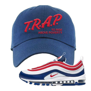 Air Max 97 USA Dad Hat | Navy Blue, Trap To Rise Above Poverty