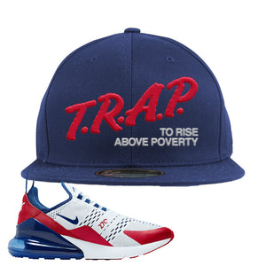 Air Max 270 USA Snapback Hat | Navy Blue, Trap To Rise Above Poverty
