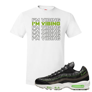 Air Max 95 Black / Electric Green T Shirt | I'm Vibing, White