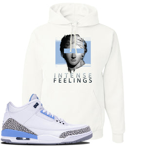 Jordan 3 UNC Sneaker White Pullover Hoodie | Hoodie to match Nike Air Jordan 3 UNC Shoes | Intense Feelings