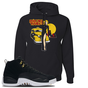 Dick's Taxi Co Black Pullover Hoodie To Match Jordan 12 Reverse Taxi Sneakers