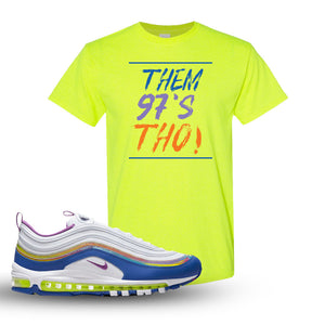 Air Max 97 'Easter' Sneaker Safety Green T Shirt | Tees to match Nike Air Max 97 'Easter'Shoes | Them 97's Tho