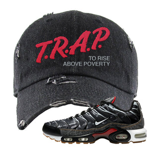 Air Max Plus Remix Pack Distressed Dad hat | Trap To Rise Above Poverty, Black Denim