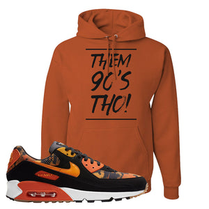 Air Max 90 Orange Camo Hoodie | Them 90's Tho, Texas Orange