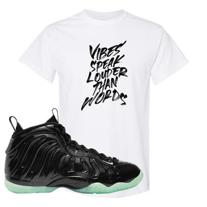 Foamposite One 2021 All Star T Shirt | Vibes Speak Louder Than Words, White
