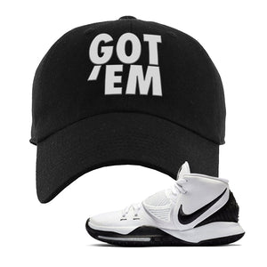 Kyrie 6 Oreo Dad Hat | Black, Got Em