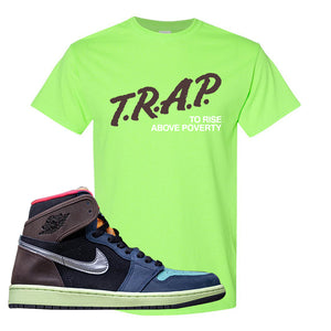 Air Jordan 1 Retro High OG 'Bio Hack' T Shirt | Neon Green, Trap To Rise Above Poverty