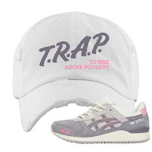END x Asics Gel-Lyte III Grey And Pink Distressed Dad Hat | Trap To Rise Above Poverty, White