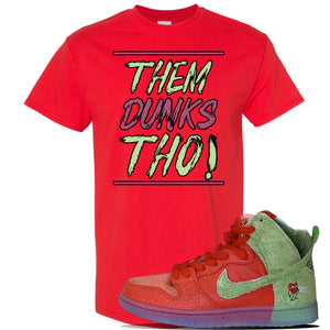 SB Dunk High 'Strawberry Cough' T Shirt | Red, Them Dunks Tho