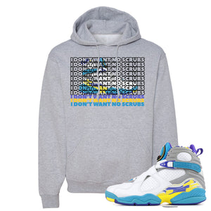 Air Jordan 8 WMNS White Aqua Sneaker Hook Up I Don't Want No Scrub Athletic Heather Hoodie