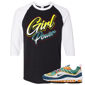 Nike WMNS Air Max 98 Multicolor Sneaker Hook Up Girl Power Black and White Raglan T-Shirt