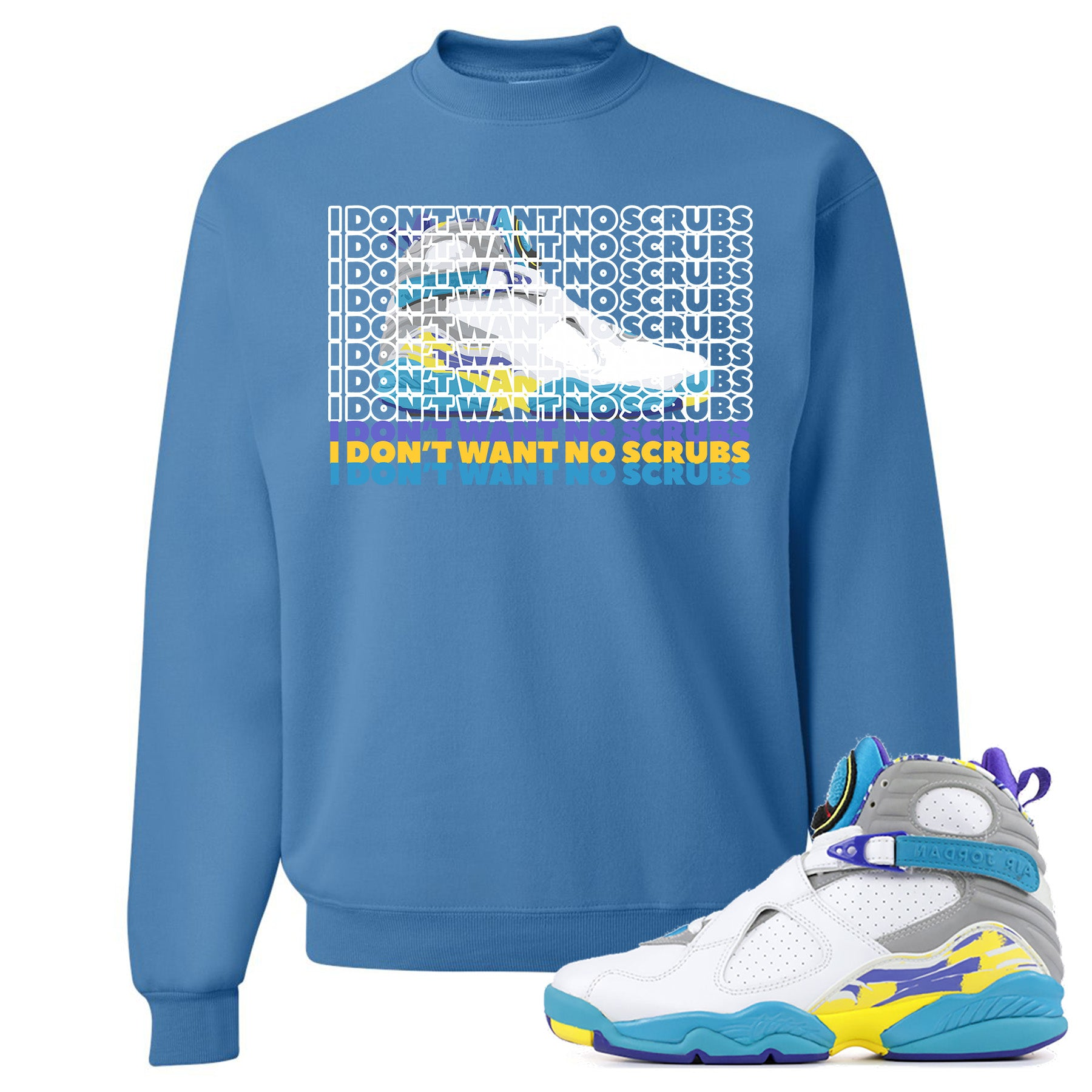 new styles b40a8 0ae17 Air Jordan 8 WMNS White Aqua Sneaker Match I Don't Want No Scrub Columbia  Blue Sweater