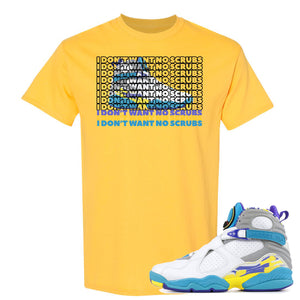 Air Jordan 8 WMNS White Aqua Sneaker Hook Up I Don't Want No Scrub DAISY T-Shirt