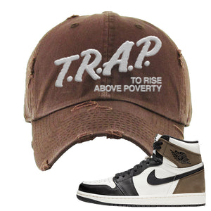 Air Jordan 1 Dark Mocha Distressed Dad Hat | Trap To Rise Above Poverty, Brown