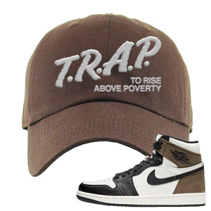 Air Jordan 1 Dark Mocha Dad Hat | Trap To Rise Above Poverty, Brown