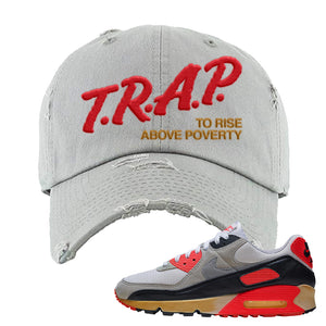 Air Max 90 Infrared Distressed Dad Hat | Trap To Rise Above Poverty, Light Gray