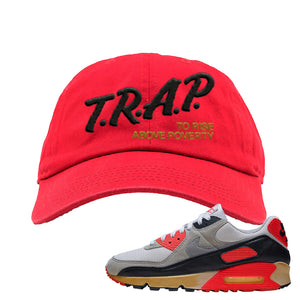 Air Max 90 Infrared Dad Hat | Trap To Rise Above Poverty, Red