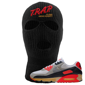 Air Max 90 Infrared Ski Mask 3 Hole | Trap To Rise Above Poverty, Black
